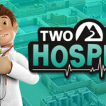 Two Point Hospital Türkçe Yama