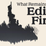 What Remains of Edith Finch Türkçe Yama