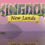 Kingdom New Lands Türkçe Yama